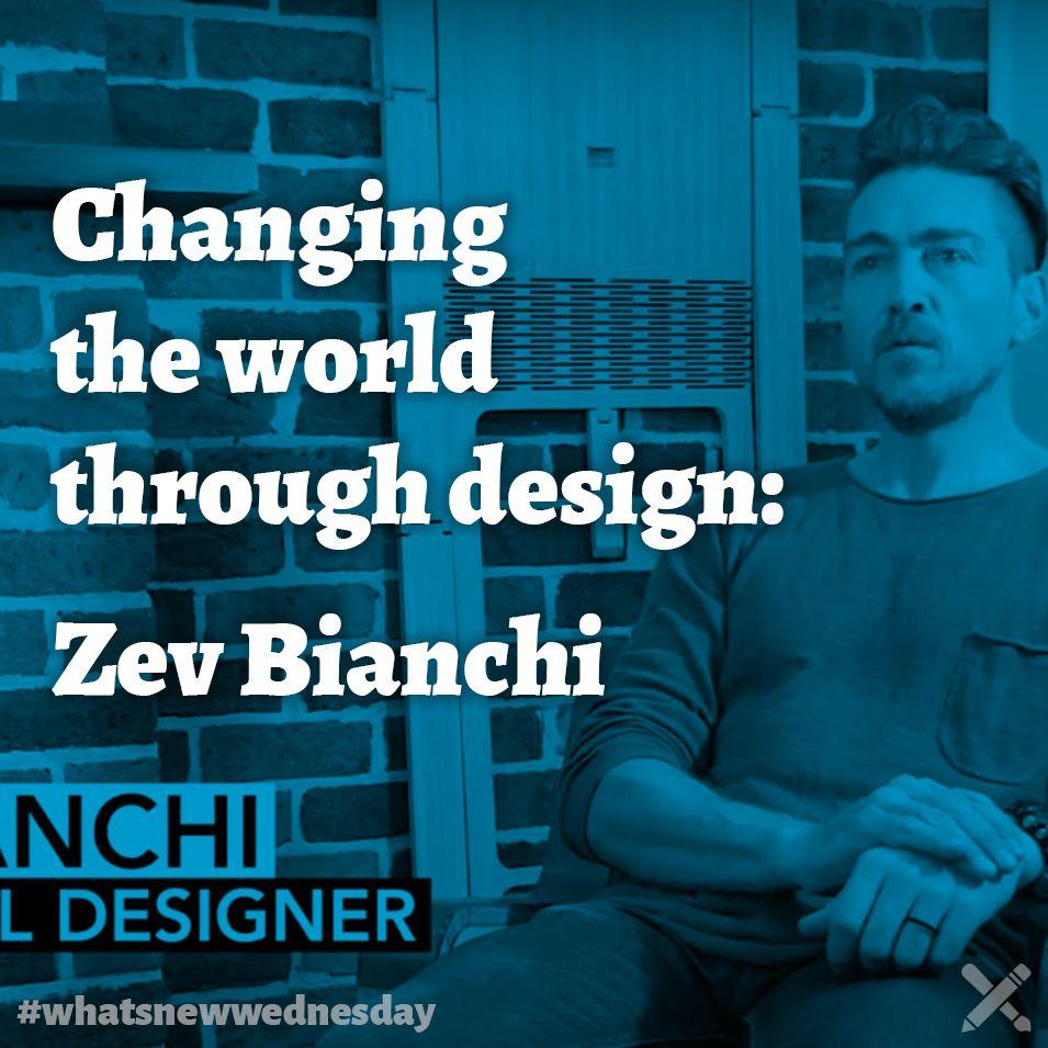 Best Changing The World Through Design Zev Bianchi Design 640 x 480