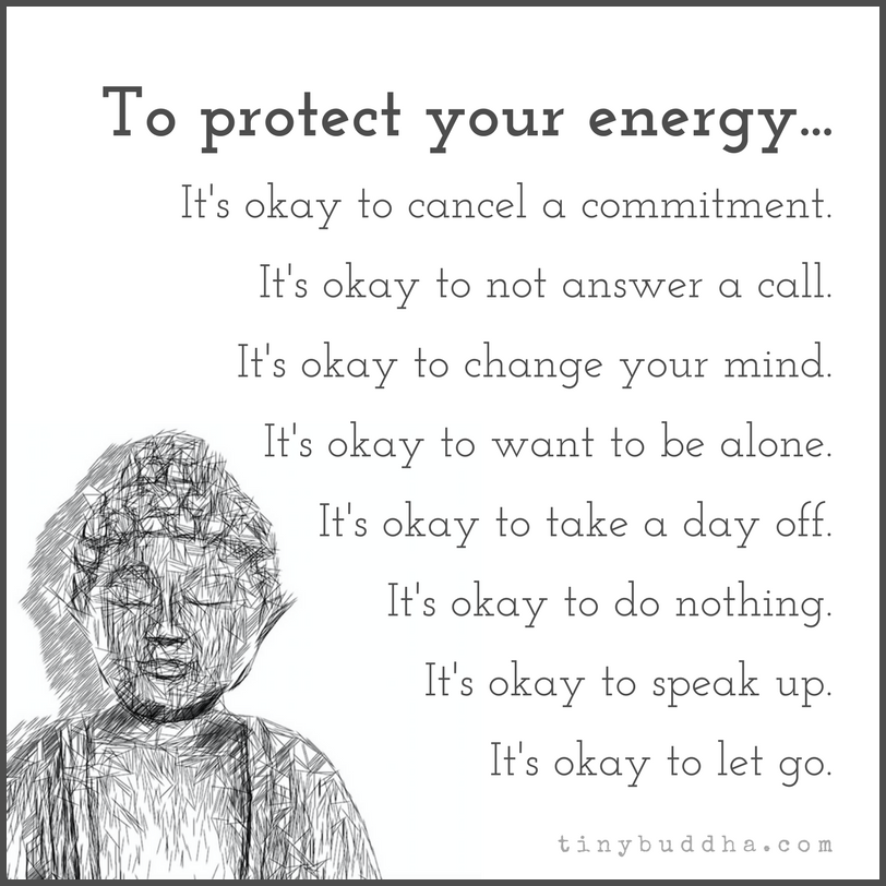To Protect Your Energy - Tiny Buddha