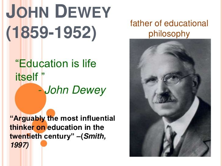 john dewey and education John dewey was a leading proponent of the american school of thought  of his  theory of knowledge to education, and democracy and education (1916),.