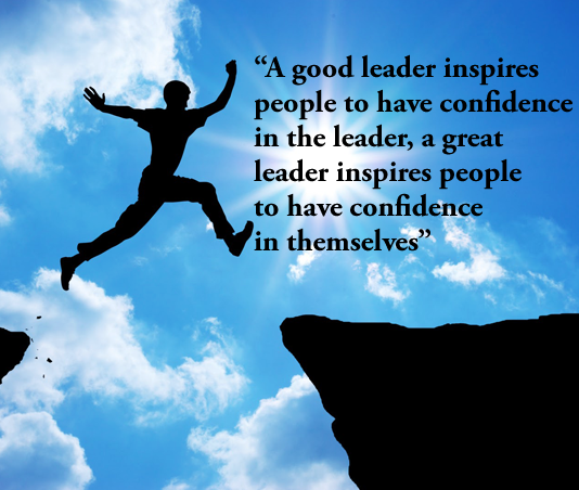 """Good Leadership Quotes: """"A Good Leader Inspires People To Have Confidence In The"""