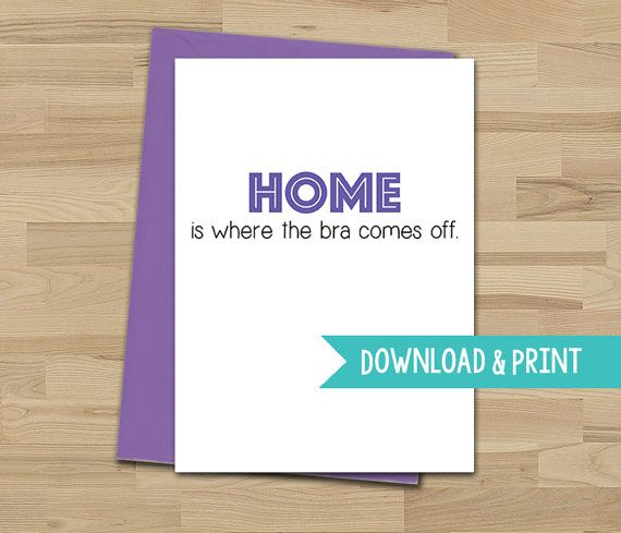 New home card funny home is where the bra comes off printable new home card funny home is where the bra comes off printable card m4hsunfo Choice Image