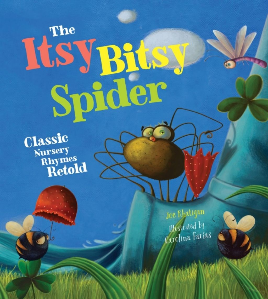 The Itsy Bitsy Spider Classic Nursery Rhymes Retold