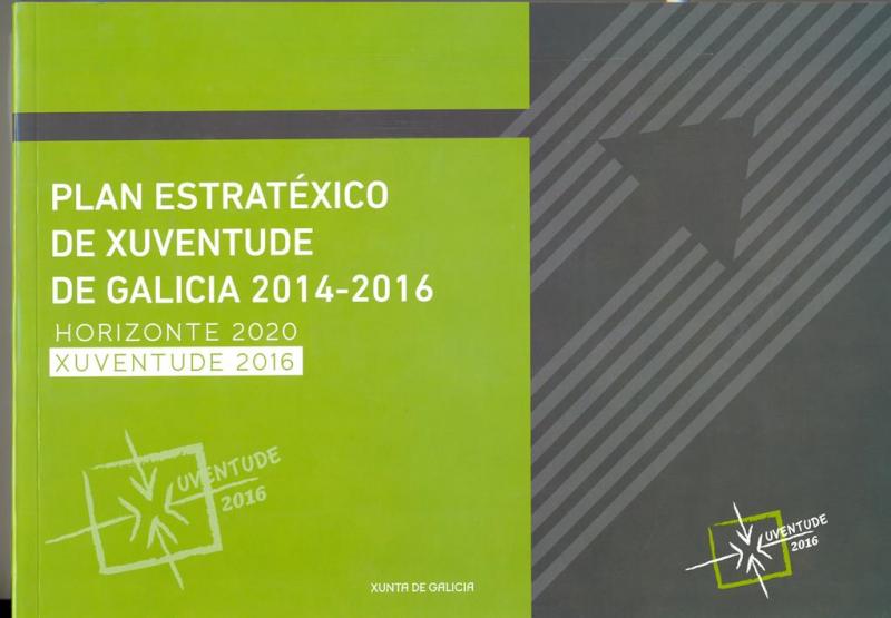 Plan Estratéxico de Xuventude de Galicia, 2014-2016 : horizonte 2020 : xuventude 2016
