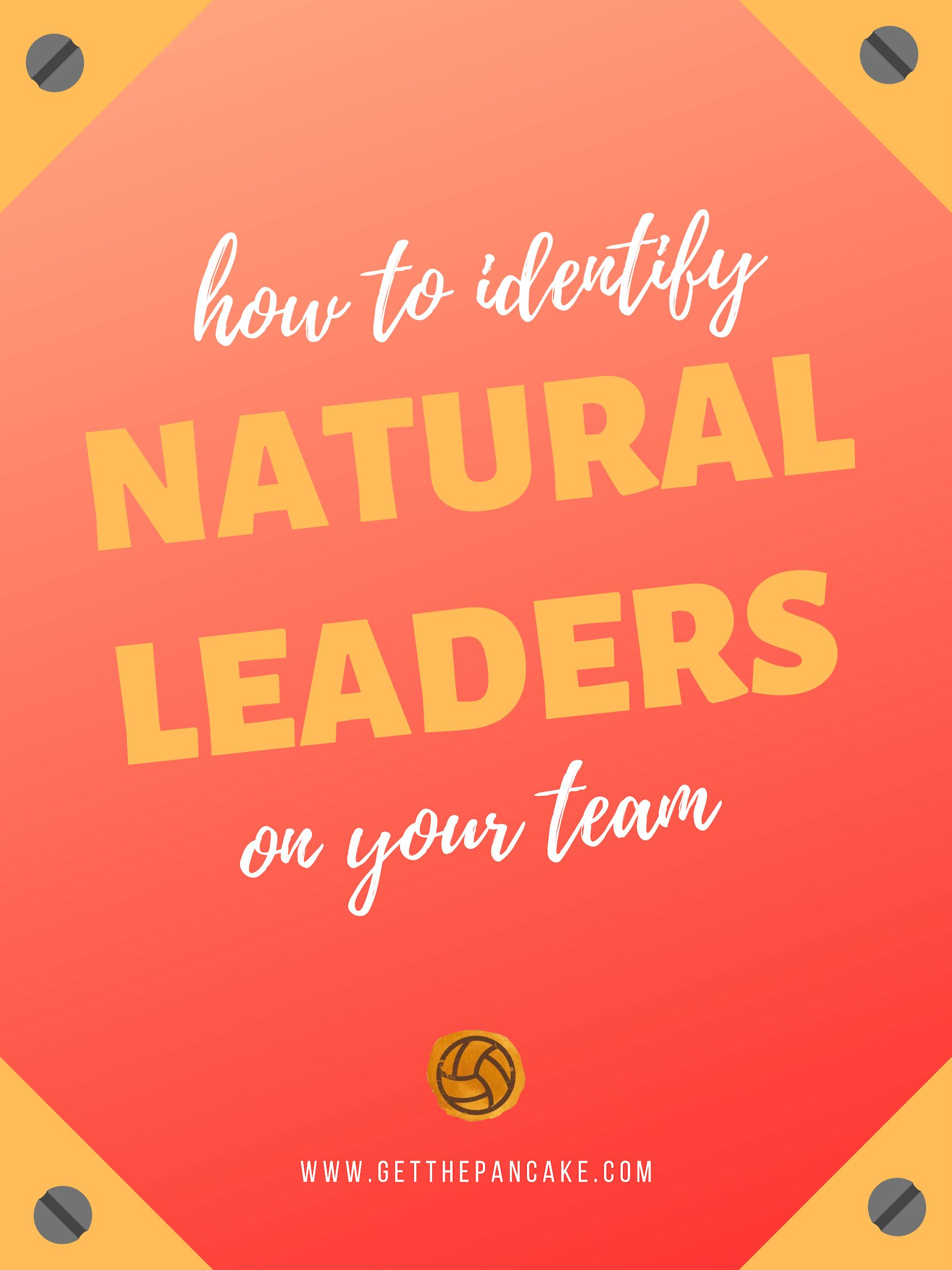 How To Identify Natural Leaders On Your Volleyball Team Volleyball Team Sports Coaching Ideas Volleyball