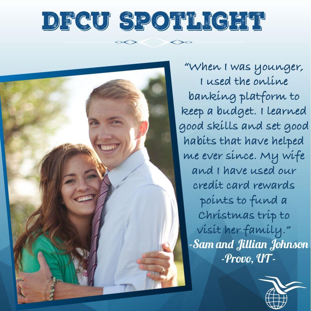 Meet Sam and Jillian Johnson, two members of the DFCU