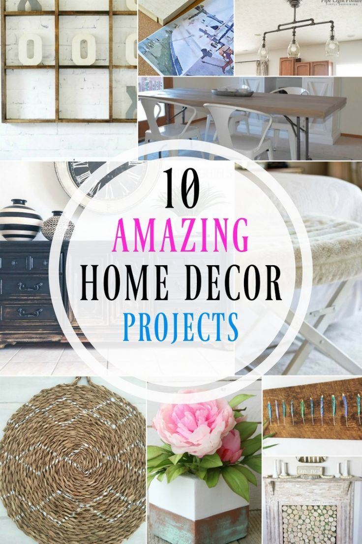 10 Amazing Home Decor Projects - Something for the DIY\'ers, Crafters ...