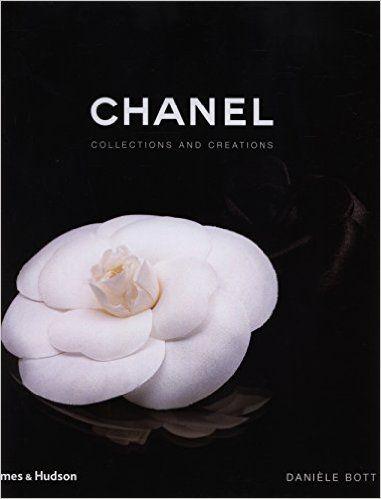 Chanel: Collections and Creations: Amazon.de: Daniele Bott: Fremdsprachige Bücher