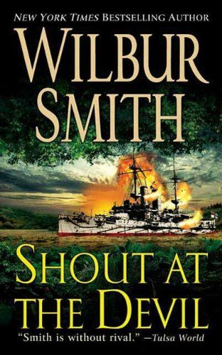 Shout At The Devil By Wilbur Smith Httpamazondp