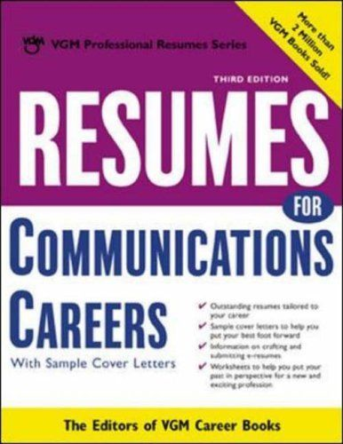 Resumes For Communications Careers: With Sample Cover Letters (VGM  Professional Resumes) By Editors