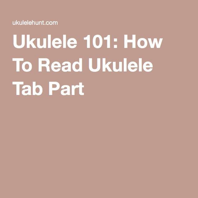 Ukulele 101 How To Read Ukulele Tab Part 1 Hana Ukulele Peanut
