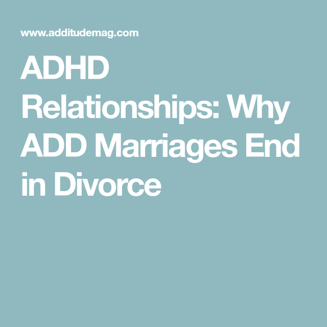 Adhd and romantic relationships