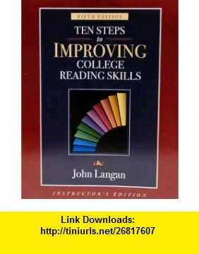 Ten steps to improving college reading skills fifth edition ten steps to improving college reading skills fifth edition instructors edition 9781591941002 john langan fandeluxe Image collections