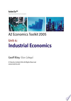 Download Edexcel A2 Economics Unit 4 Industrial Economics Digital Textbook Pdf Free Digital Textbooks Industrial Economics Economics
