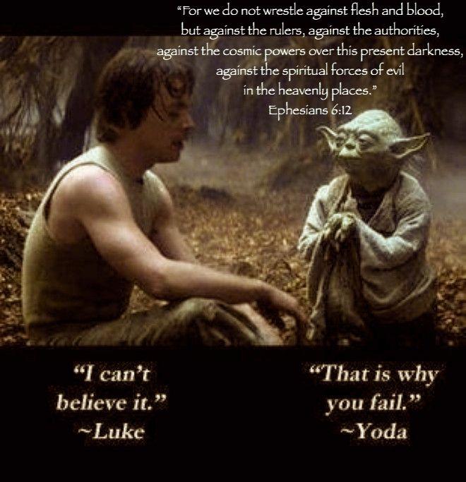 Star Wars Bible Verse Bible Verse Star Wars Stars Yoda Quotes