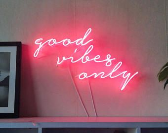Good Vibes Only Neon Art Handmade Sign Visual Artwork Home Wall Decor Light Light Up Letters Can Be Person Wall Decor Lights Neon Wall Signs Light Up Signs