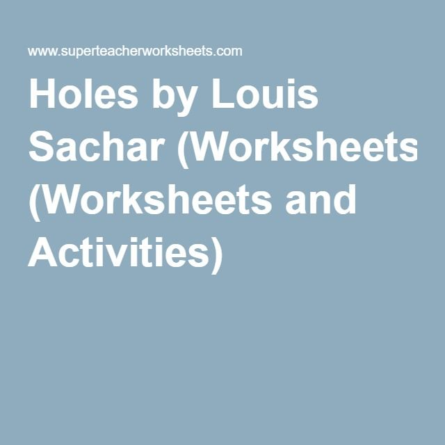 holes by louis sachar worksheets and activities learn as you  holes by louis sachar worksheets and activities