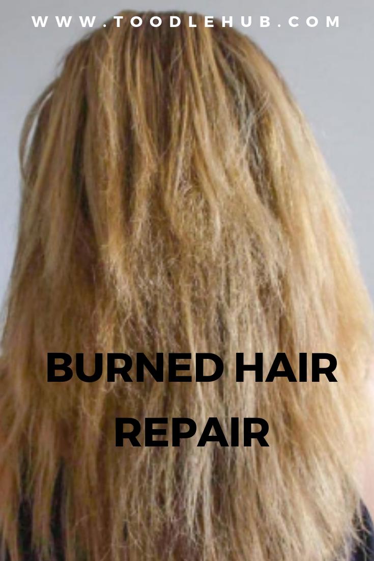 Burned Hair Repair Tips For Burnt Hair Burnt Hair Hair Repair Burnt Hair Smell