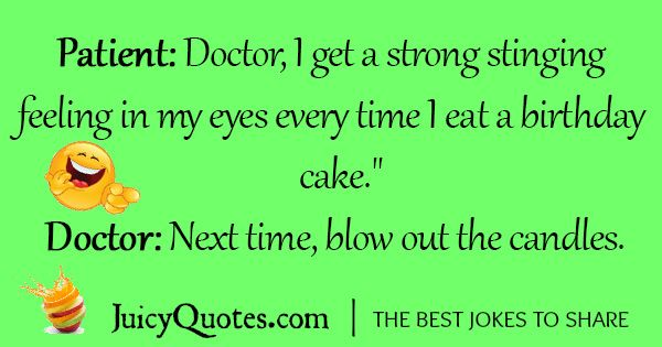 Birthday Quotes For Doctors: Funny Birthday Joke - 10