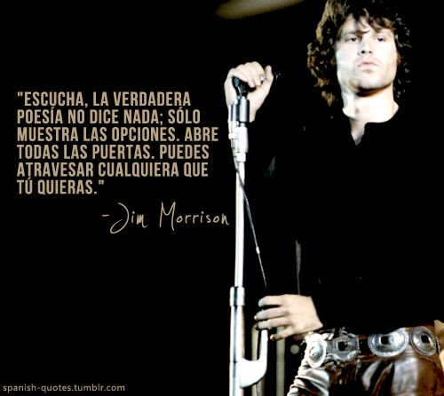 Spanish Quotes Jim Morrison Frases Frases Rockeras Y Frases