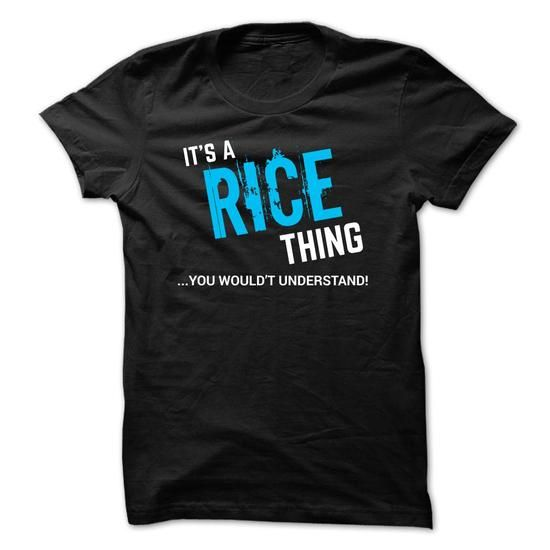 It's a RICE thing You Wouldn't Understand T Shirts, Hoodies. Get it now ==► https://www.sunfrog.com/Funny/SPECIAL--It-a-RICE-thing.html?57074 $19