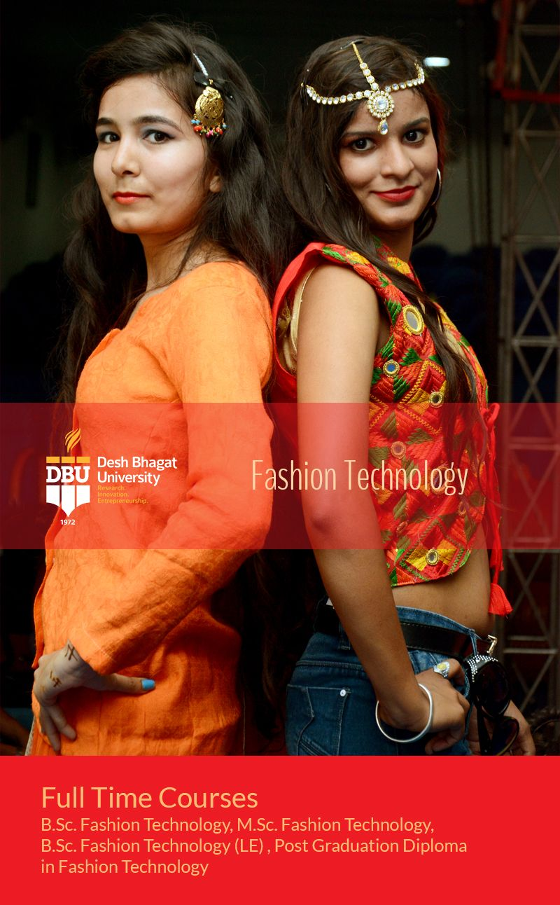 Best University To Study Fashion Designing Course In Punjab A Perfect Academic Environment For Garment Technology Fashion Fashion Designing Course Fashion