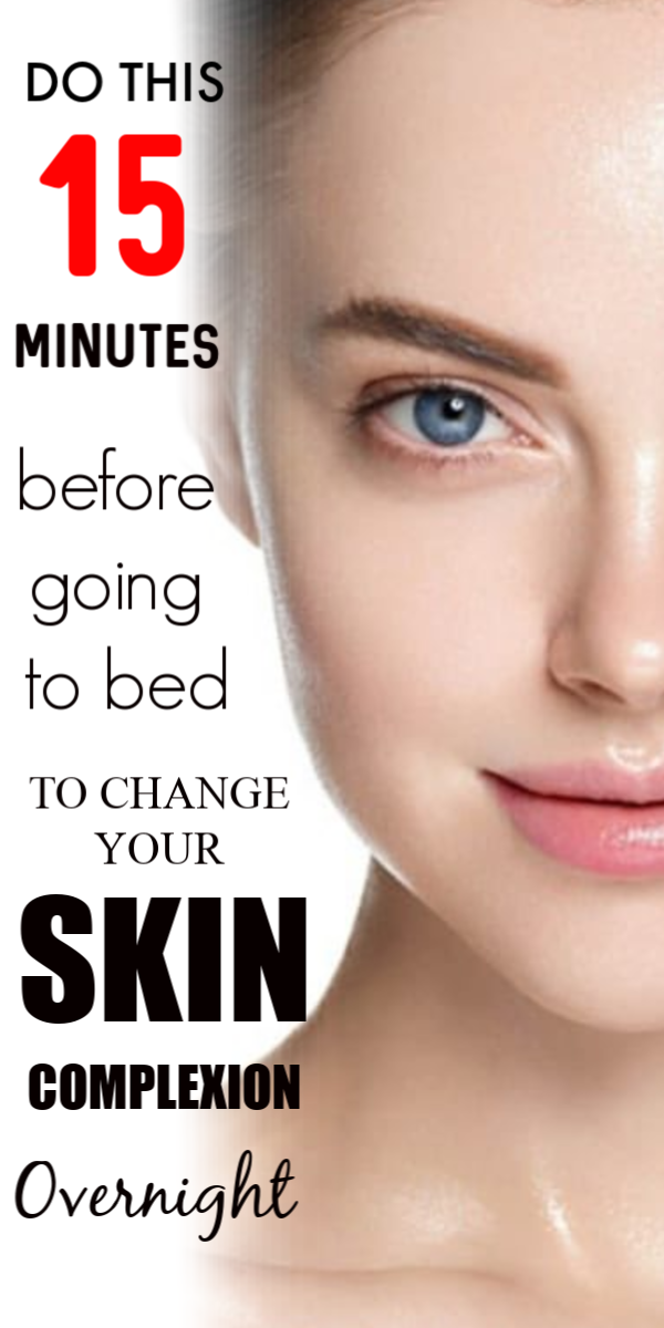 Do This For 15 Minutes Before going to Bed, it can change your Skin Complexion Overnight - Glowpink #skin