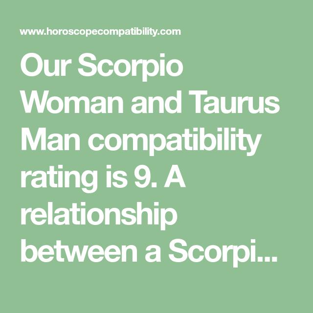 Soulmates man scorpio taurus woman Taurus Man