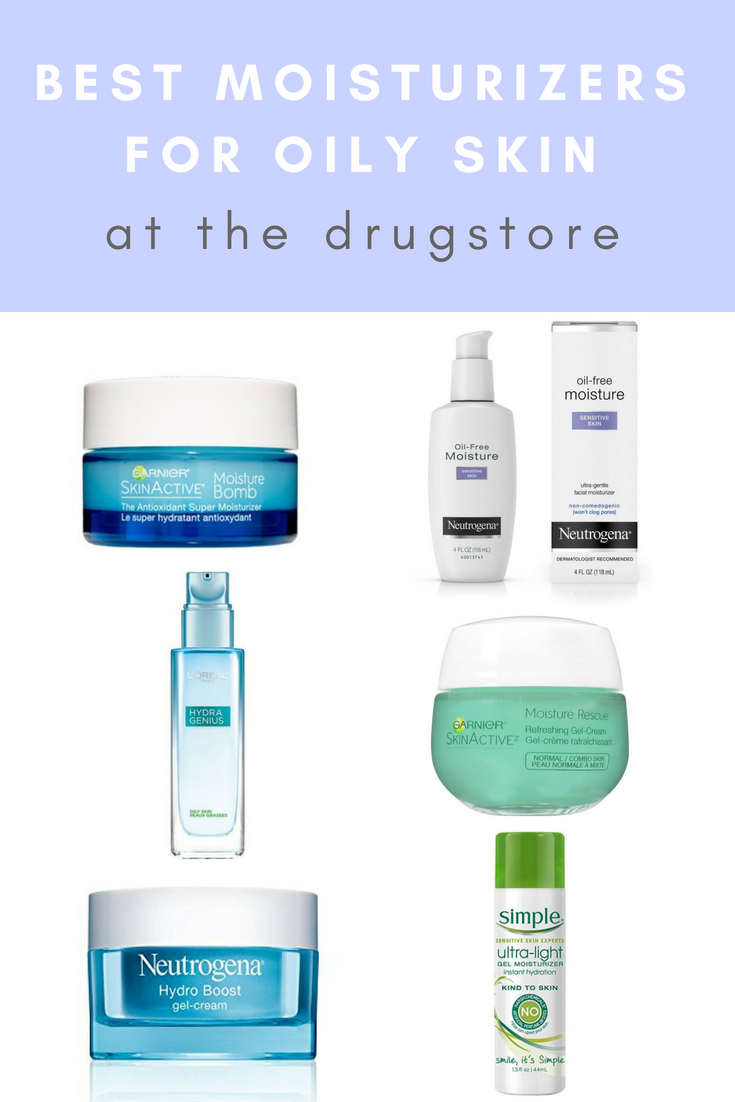 Best Affordable Moisturizers For Oily Skin Moisturizer For Oily Skin Oily Skin Care Oily Skin