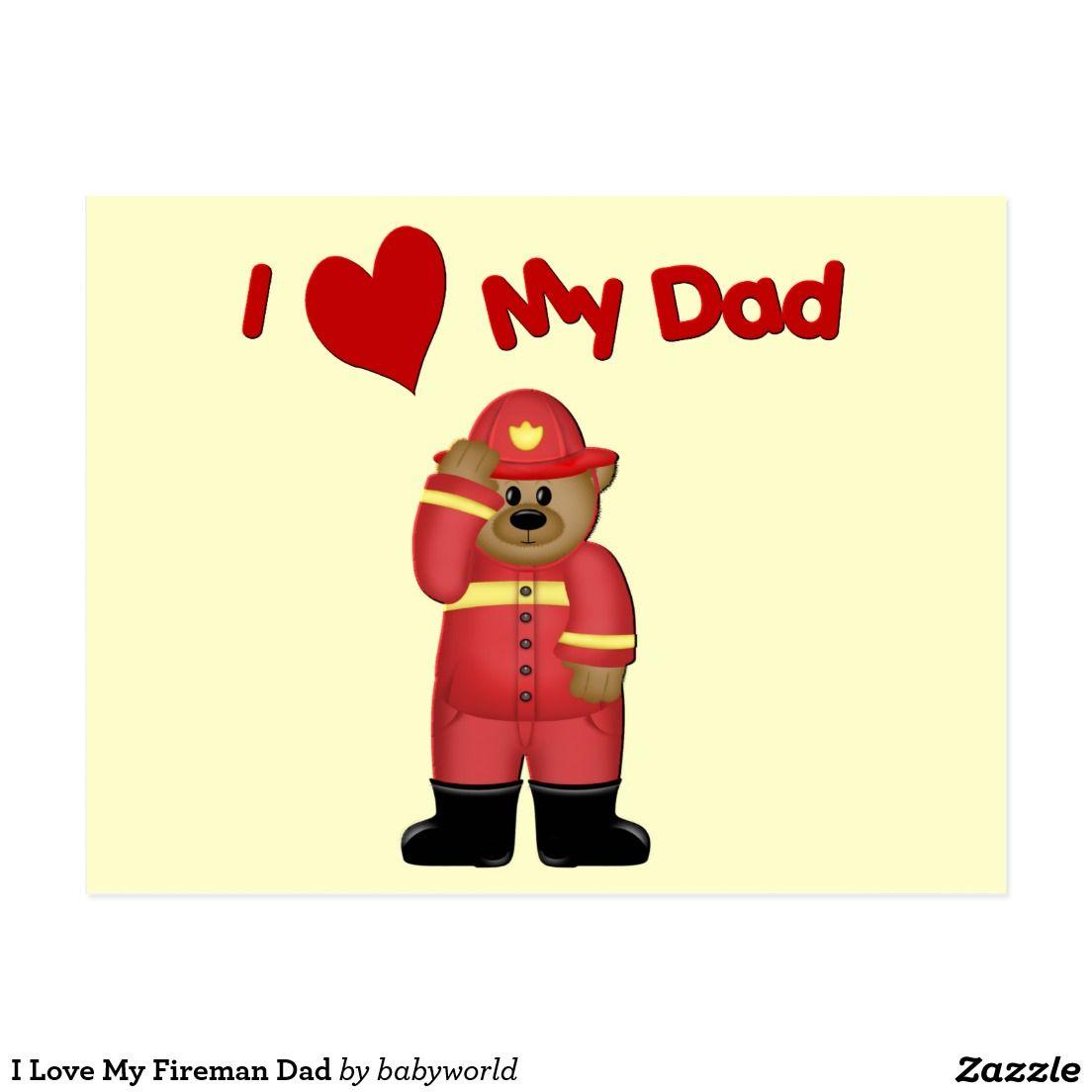 I Love My Fireman Dad