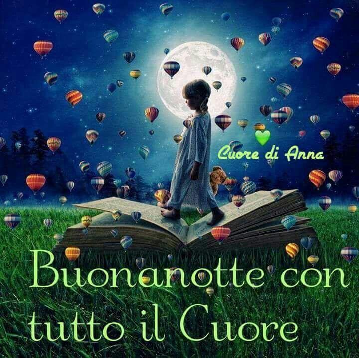 Pin By Maria Grazia Agnoletto On Buonanotte T