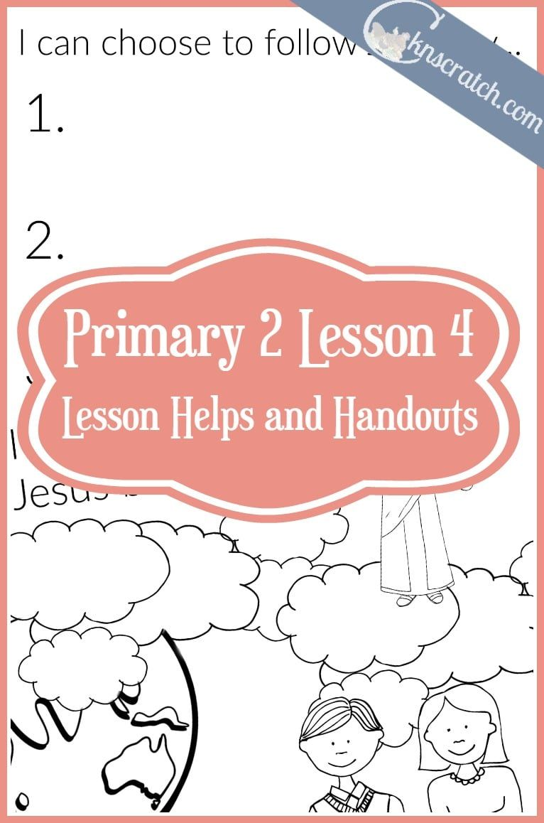 Lesson 4: I Chose to Follow Jesus Christ | Chicken Scratch n Sniff ...