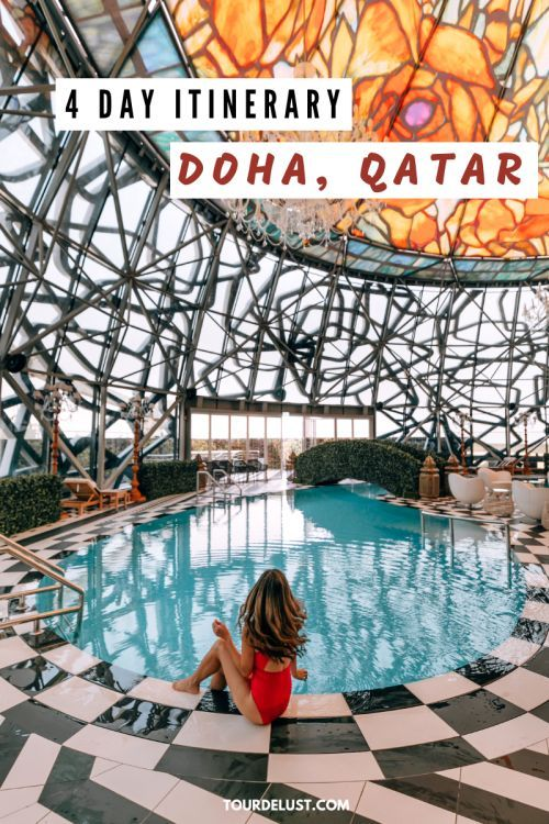 4 Day Itinerary Doha, Qatar | Qatar | Instagrammable Spots in Doha | Things to do in Doha | Doha travel guide | Doha, Qatar  | Middle East Travel | Doha Food | What to do in Doha | Travel Blogger | Tour de Lust