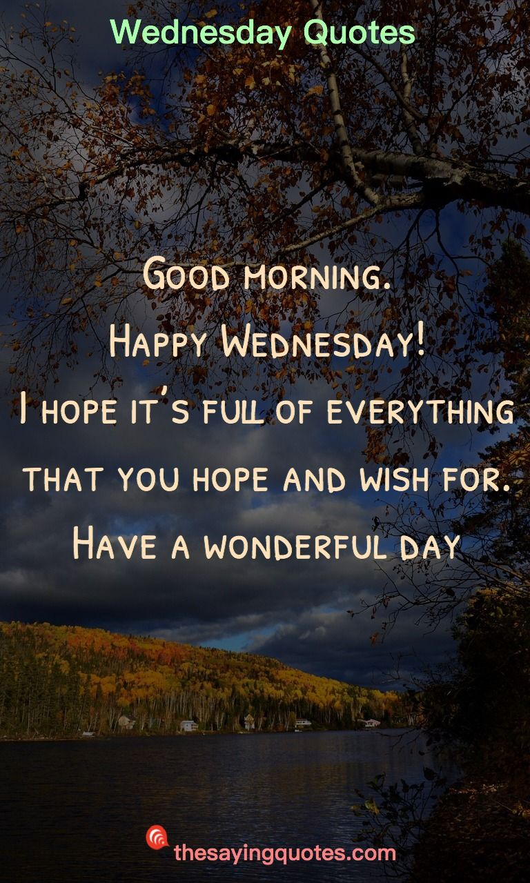 250 Wednesday Sayings And Quotes To