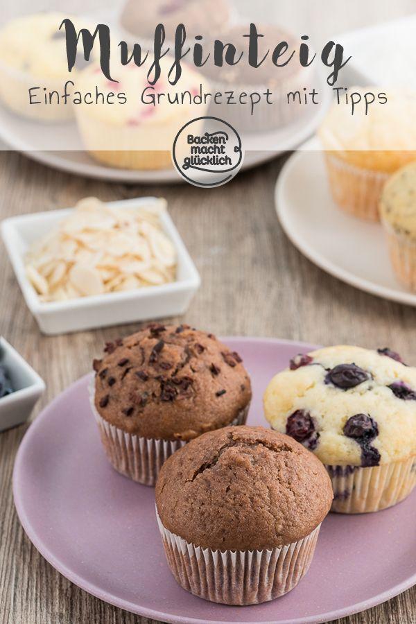 Muffins Grundrezept mit Tipps | Backen macht glücklich