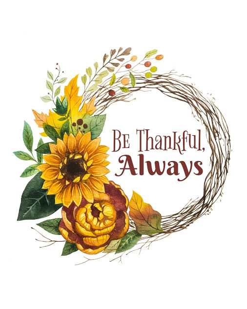 """Free Thanksgiving Printable """"Be Thankful, Always"""" for Your ..."""