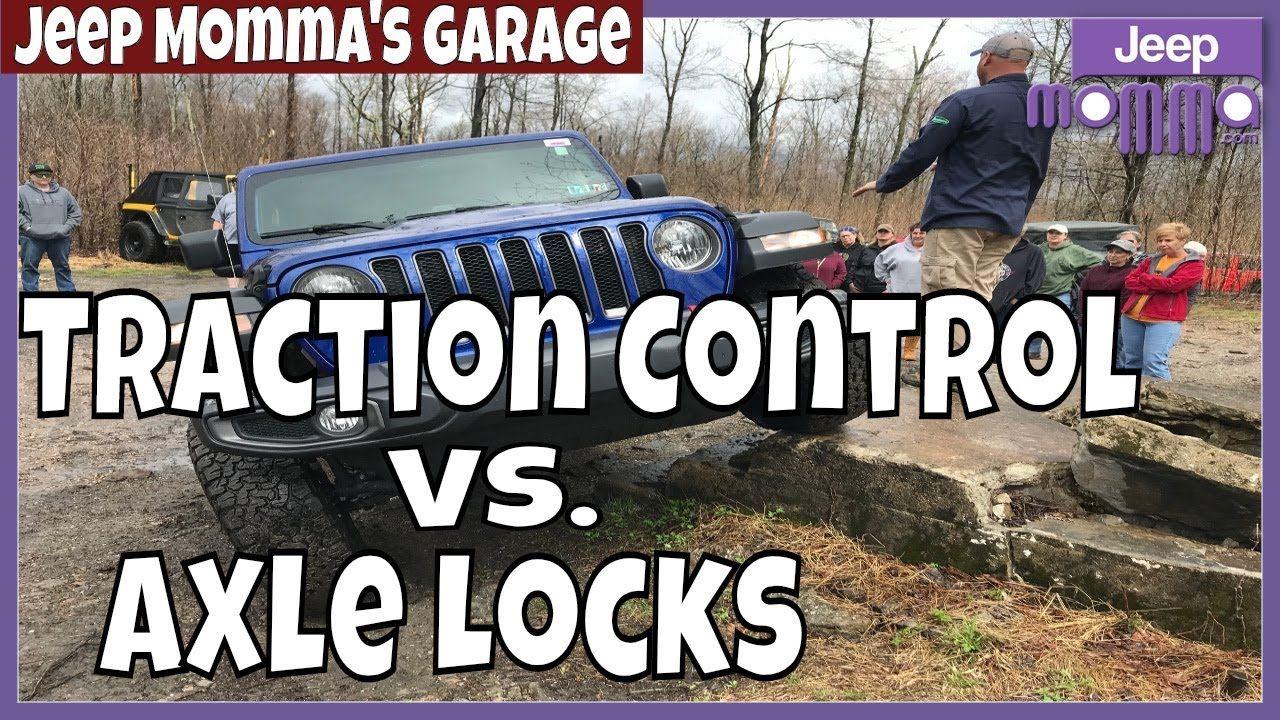Jeep Wrangler Rubicon Traction Control Vs Axle Locks Off Road