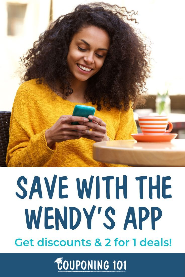 Use the Wendy's App to Get Discounts and 2 for 1 Deals