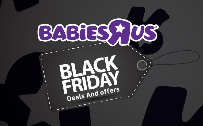 Babies R Us Black Friday Deals 2020 Grab Deals Ads Store Timings Babies R Us Black Friday Black Friday Hours