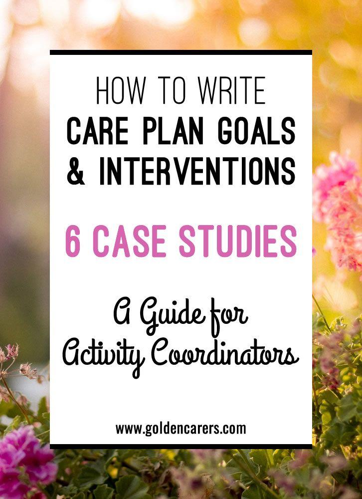 Care Plan Goals & Interventions