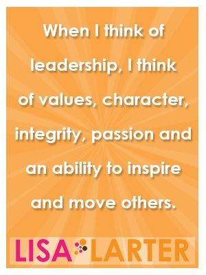 You are a leader - whether you recognize it or not, someone looks up to you and models their behavior after you.