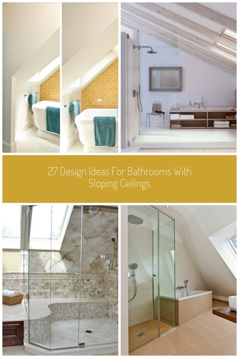 27 Design Ideas For Bathrooms With Sloping Ceilings