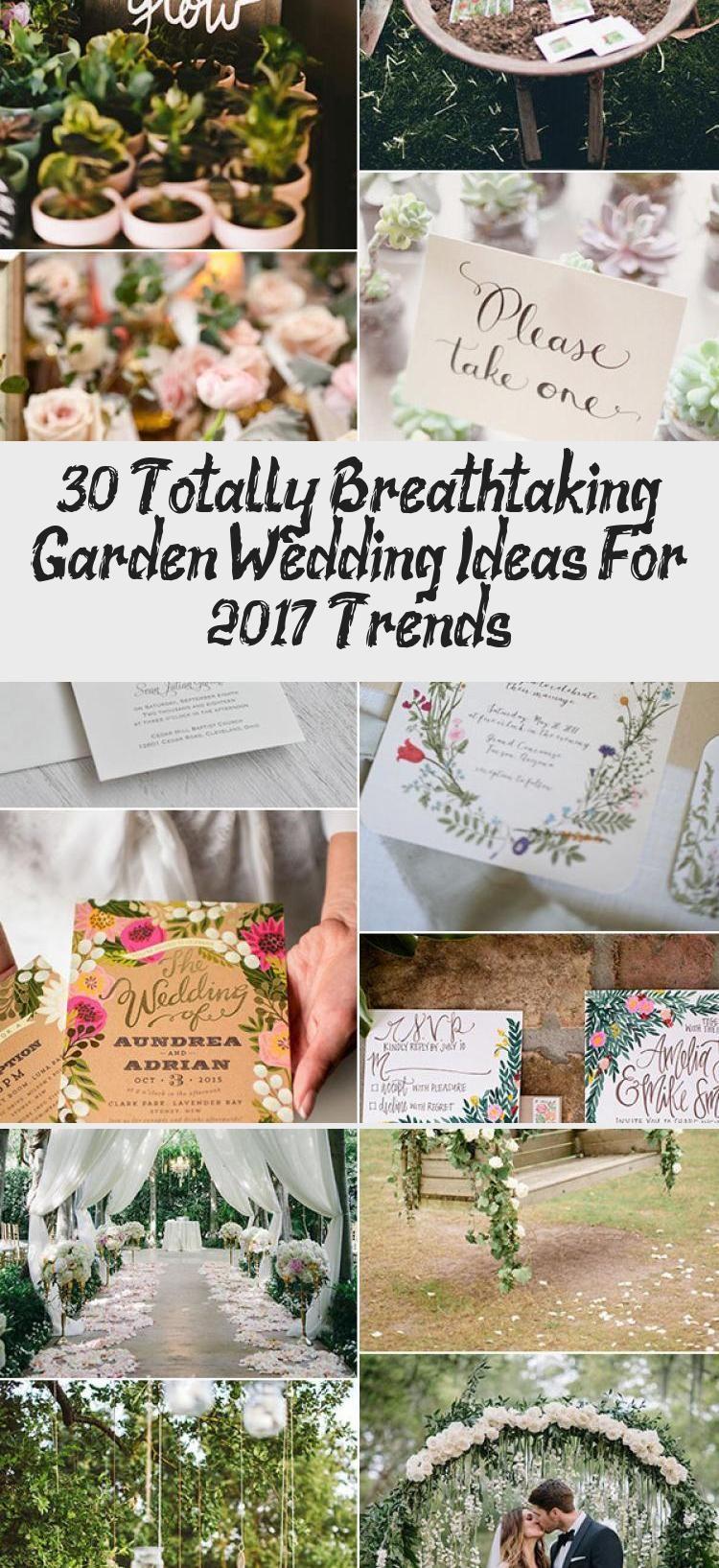 30 Totally Breathtaking Garden Wedding Ideas For 2017 ...