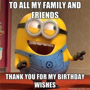 Thanks For The Birthday Wishes Everybody Very Nic Thanks For Birthday Wishes Birthday Wishes Funny Birthday Meme