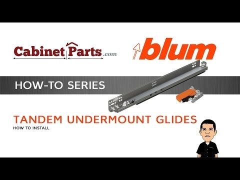 How To Install Blum Tandem Drawer Slides With Blumotion   CabinetParts.com    YouTube