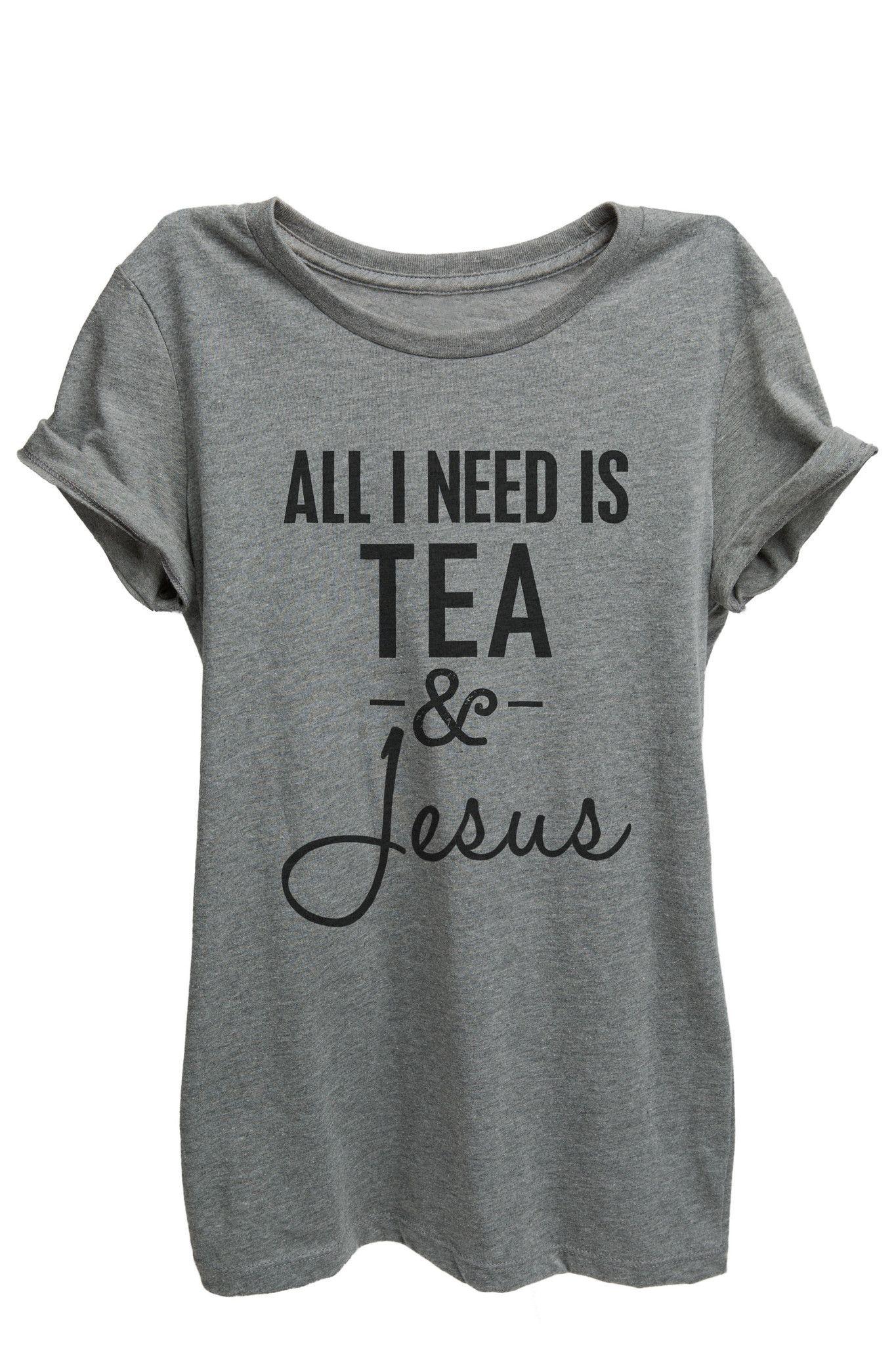 All I Need is Tea and Jesus