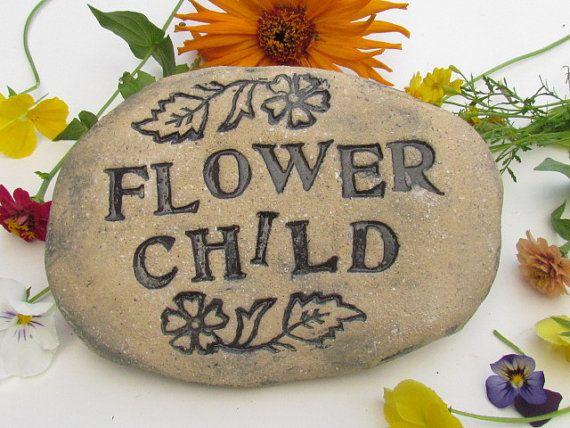 Flower child garden stone plaque, Home or garden decor, Hand stamped