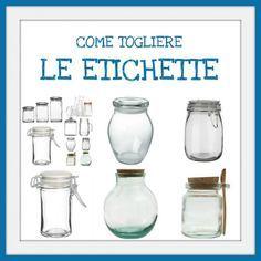 Come togliere etichette da barattoli e bottiglie di vetro fai da te clean house home - Vasetti vetro ikea ...