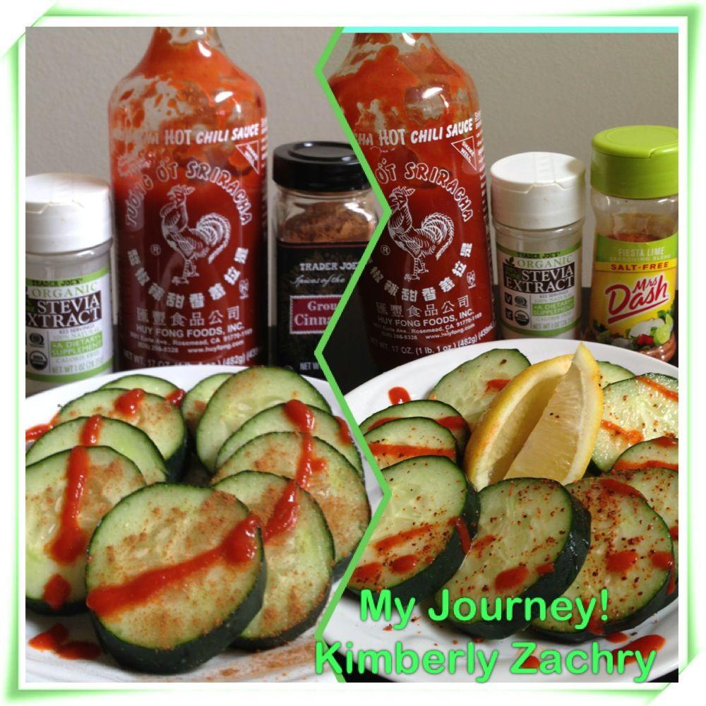 May health benefits to all of the items: Cucumbers, Stevia, Cinnamon, Sriracha or Cucumbers, Stevia, Mrs. Dash, Lemon and Sriracha.