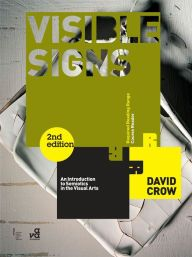 Visible signs an introduction to semiotics in the visual arts 2nd visible signs an introduction to semiotics in the visual arts 2nd ed edition fandeluxe Image collections