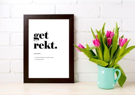 Get Rekt print gamer poster, gaming wall prints, dorm room decor, digital download, gaming desk #gamingdesk